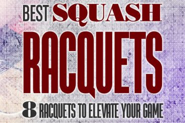 Best Squash Rackets Improve Your Game