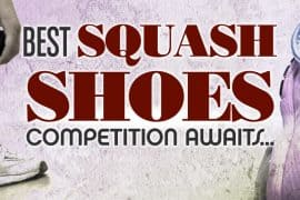 Best Squash Shoes
