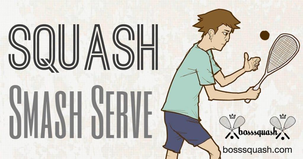Squash Smash Serve