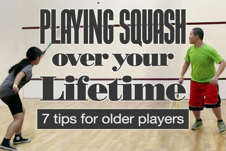Playing Squash 7 Tips Older Players